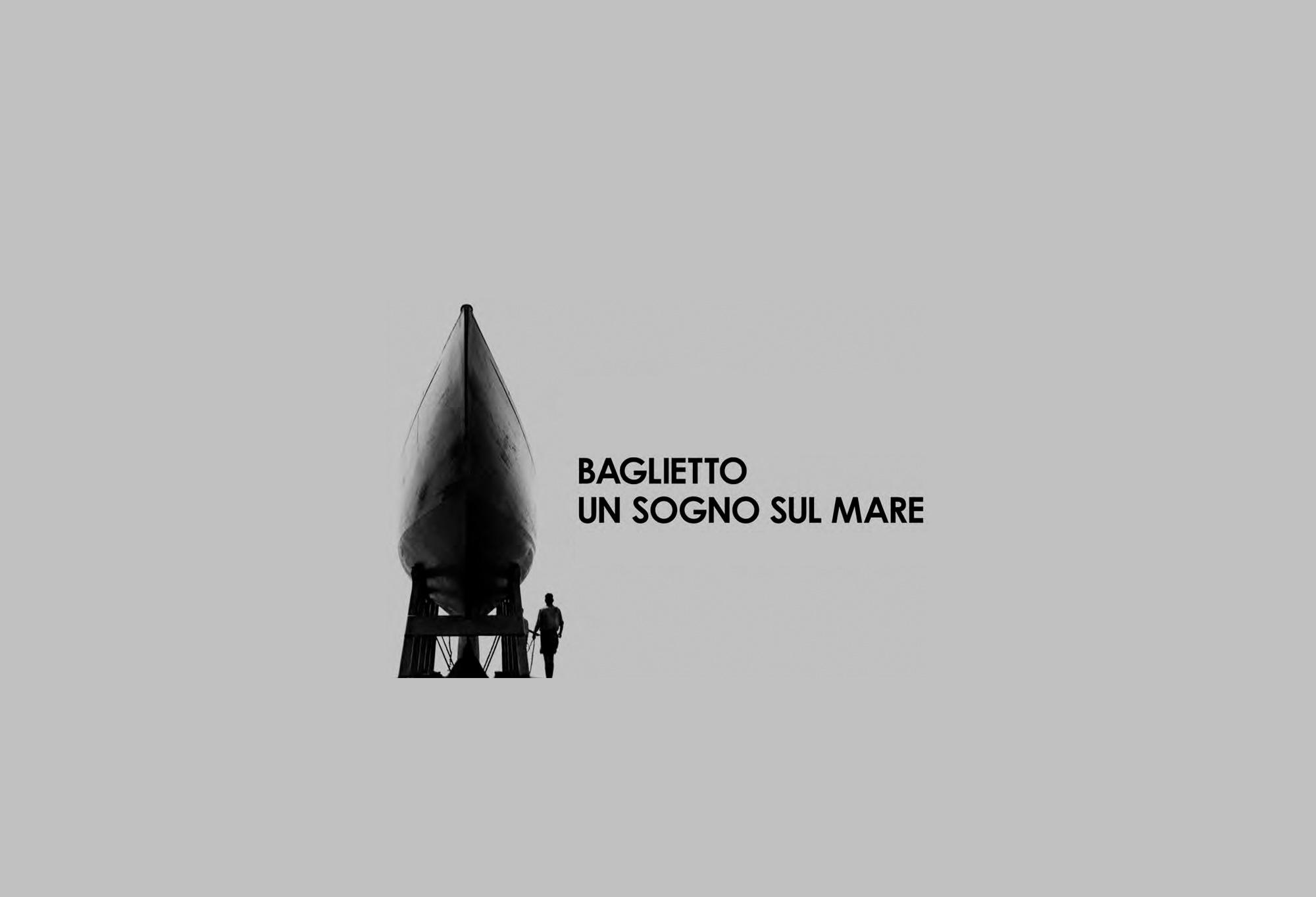 Baglietto - Un sogno sul mare. 1854-1983